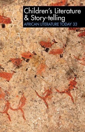 9781847011329: Children's Literature & Story-telling (African Literature Today)