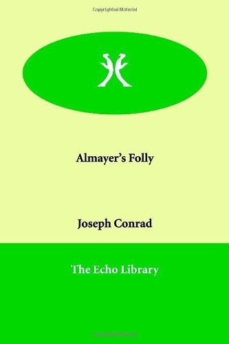 9781847020666: Almayer's Folly