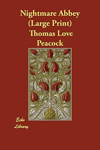Nightmare Abbey: Thomas Love Peacock