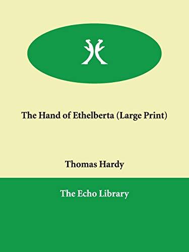 9781847022349: The Hand of Ethelberta
