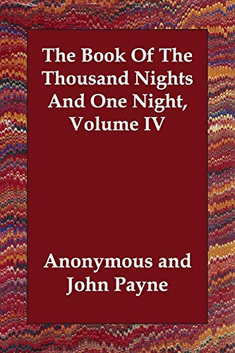 9781847024176: The Book Of The Thousand Nights And One Night, Volume IV