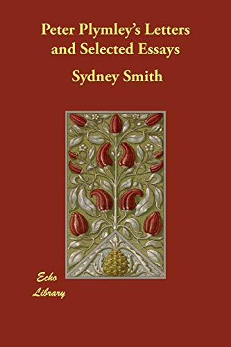 Peter Plymley s Letters and Selected Essays: Sydney Smith