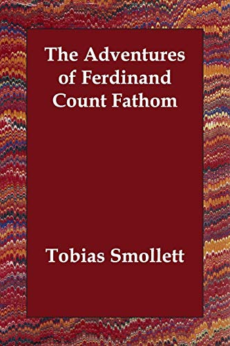 9781847024916: The Adventures of Ferdinand Count Fathom