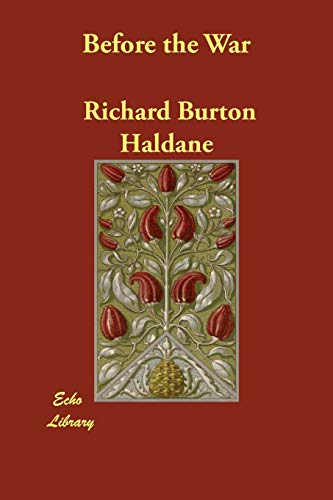 Before the War: Richard Burton Haldane