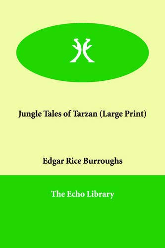 Jungle Tales of Tarzan: Edgar Rice Burroughs