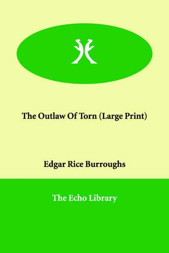 The Outlaw of Torn: Edgar Rice Burroughs