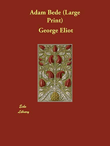 Adam Bede: Eliot, George