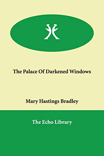 9781847028549: The Palace Of Darkened Windows