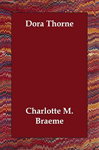 9781847029089: Dora Thorne