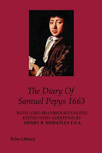 9781847029669: The Diary Of Samuel Pepys 1663