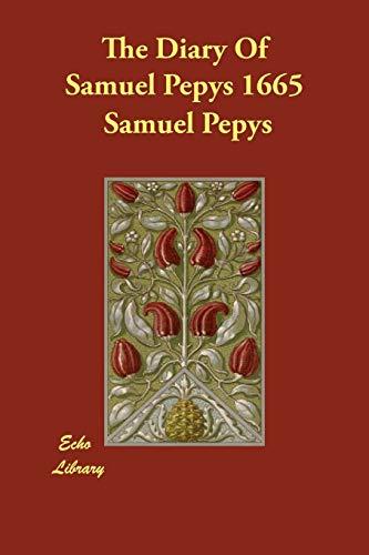 9781847029683: The Diary Of Samuel Pepys 1665