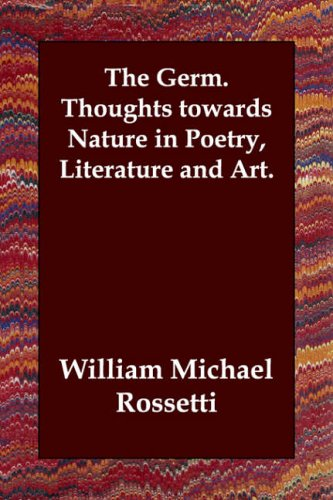 9781847029867: The Germ. Thoughts towards Nature in Poetry, Literature and Art.