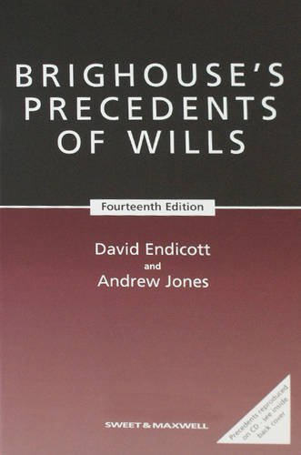 Brighouse's Precedents of Wills (9781847032249) by David Endicott; Andrew Jones