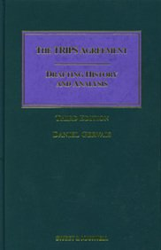 9781847032829: The TRIPS Agreement: Drafting History and Analysis