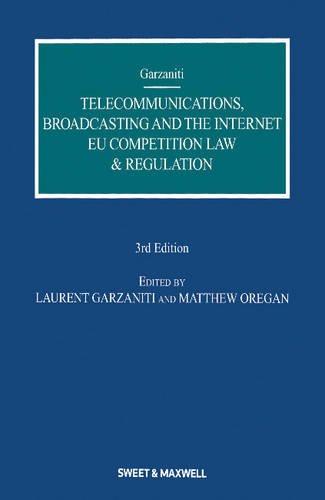 Telecommunications, Broadcasting and the Internet (Hardcover): Laurent Garzaniti