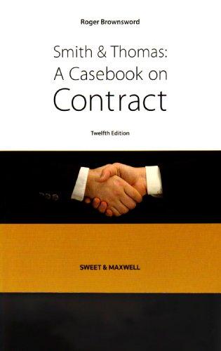 9781847034175: Smith & Thomas: A Casebook on Contract