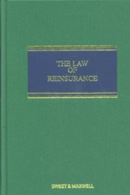 9781847035554: The Law of Reinsurance in England and Bermuda (Insurance Practitioners Library)