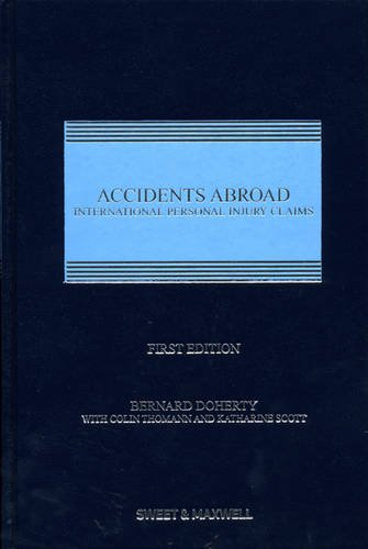 9781847035592: Accidents Abroad: International Personal Injury Claims