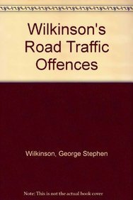9781847035714: Wilkinson's Road Traffic Offences
