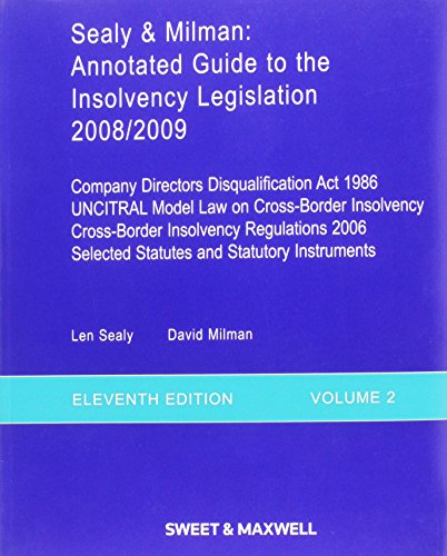 Sealy And Milman: V. 1, 2: Annotated Guide To The Insolvency Legislation (2 Volume Set)
