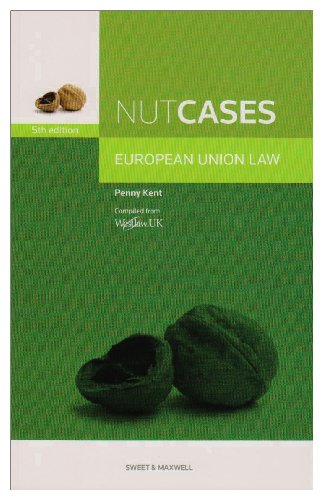 Nutcases European Union Law: Kent, Penelope