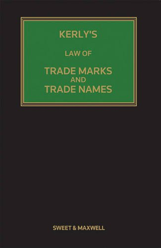 Kerly's Law of Trade Marks and Trade: Keeling, David