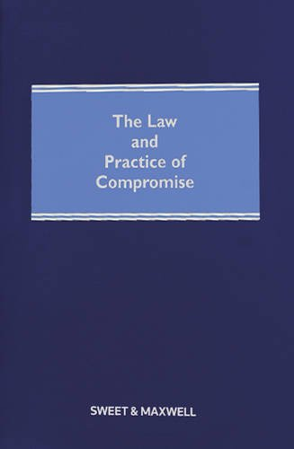 The Law and Practice of Compromise (1847038085) by David Foskett