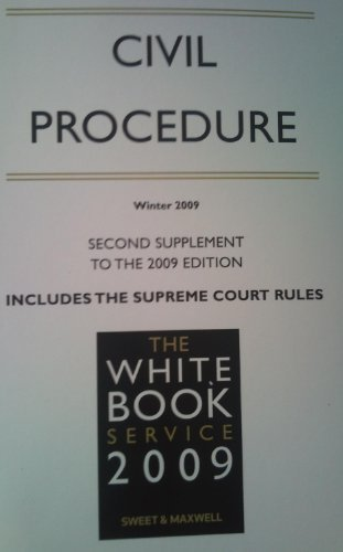 9781847038333: CIVIL PROCEDURE - SECOND SUPPLEMENT TO THE 2009 EDITION: INCLUDES THE SUPREME COURT RULES. (THE WHITE BOOK SERVICE 2009)
