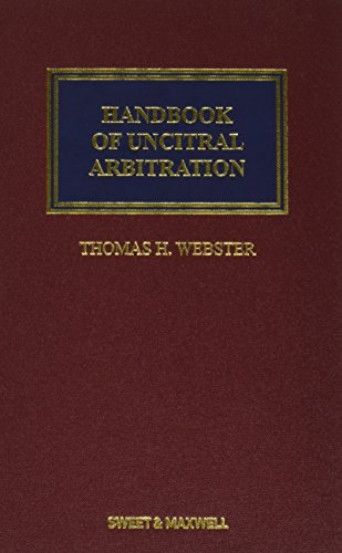 9781847038982: Handbook of UNCITRAL Arbitration: Commentary, Precedents & Models for UNCITRAL-based Arbitration Rules