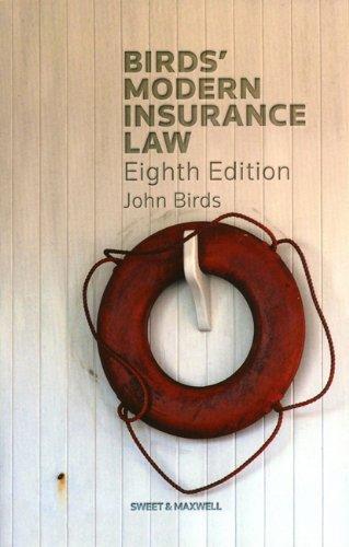 Birds Modern Insurance Law: Professor John Birds