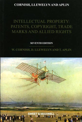 9781847039231: Intellectual Property: Patents, Copyrights, Trade Marks & Allied Rights