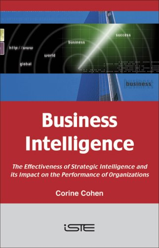 9781847040091: Business Intelligence: The Effectiveness of Strategic Intelligence and Its Impact on the Performance of Organizations