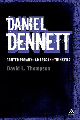 9781847060082: Daniel Dennett (Bloomsbury Contemporary American Thinkers)