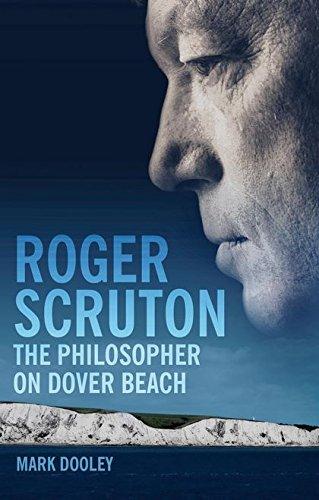 9781847060136: Roger Scruton: The Philosopher on Dover Beach