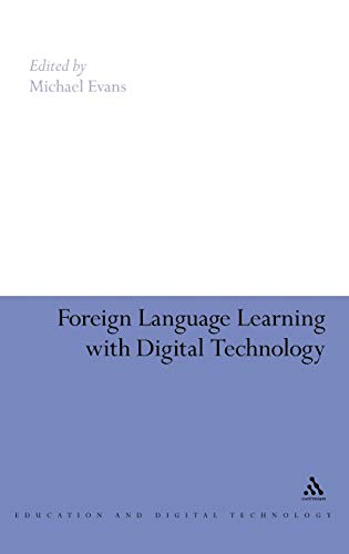 9781847060419: Foreign Language Learning with Digital Technology (Education and Digital Technology)