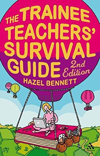 The Trainee Teachers' Survival Guide 2nd Edition: Bennett, Hazel