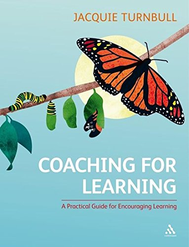 9781847061065: Coaching for Learning: A Practical Guide for Encouraging Learning