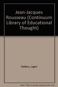 9781847061706: Jean-Jacques Rousseau (Continuum Library of Educational Thought)