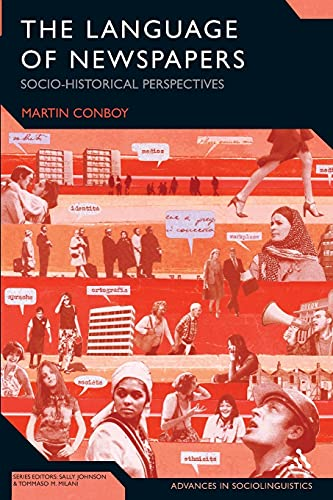 9781847061812: The Language of Newspapers: Socio-Historical Perspectives (Advances in Sociolinguistics)