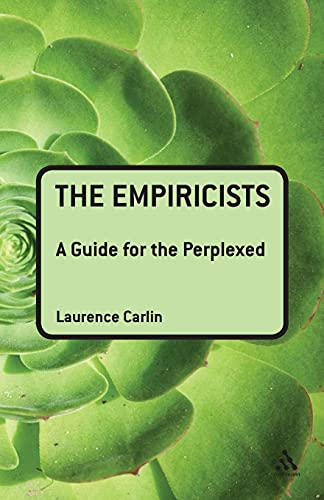 9781847062000: The Empiricists: A Guide for the Perplexed (Guides for the Perplexed)