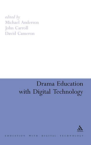 9781847062666: Drama Education with Digital Technology (Education and Digital Technology)