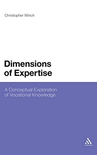 9781847062680: Dimensions of Expertise: A Conceptual Exploration of Vocational Knowledge