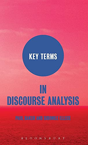 Key Terms in Discourse Analysis (1847063209) by Paul Baker; Sibonile Ellece