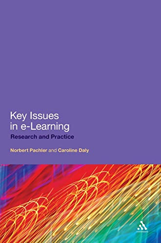 9781847063588: Key Issues in e-Learning: Research and Practice