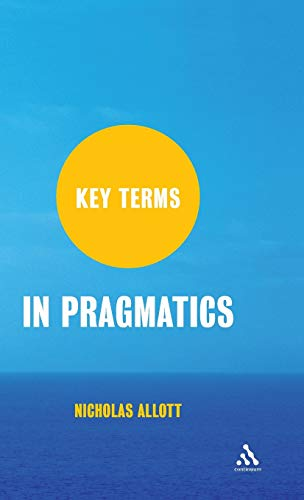 9781847063779: Key Terms in Pragmatics