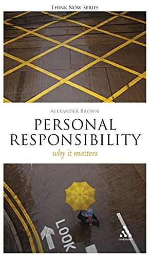 9781847063984: Personal Responsibility: Why It Matters (Think Now)