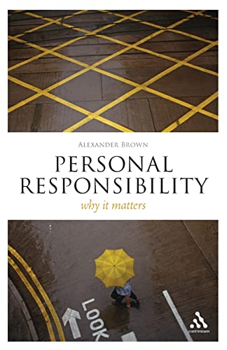 9781847063991: Personal Responsibility: Why It Matters (Think Now)
