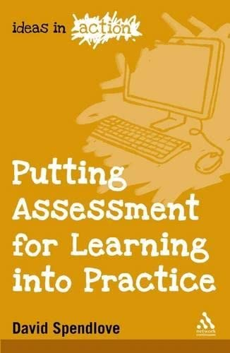 9781847064103: Putting Assessment for Learning into Practice (Ideas in Action)