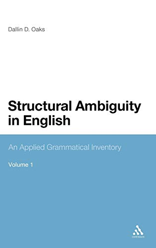 9781847064158: Structural Ambiguity in English: An Applied Grammatical Inventory
