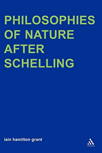 9781847064325: Philosophies of Nature after Schelling (Transversals: New Directions in Philosophy)